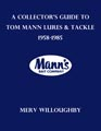 A Collector's Guide to Tom Mann Lures & Tackle, 1958-1985