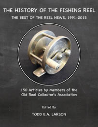 The History of the Fishing Reel: The Best of The Reel News, 1991-2015