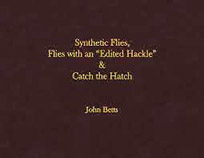 John Betts' 3-Books-In-One on Flies and Fly Fishing LIMITED EDITION