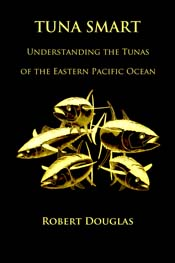 Tuna Smart: Understanding the Tunas of the Eastern Pacific Ocean