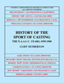 History of the Sport of Casting, Volume 3: The N.A.C.C.C. Years (1939-1960)