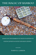 The Magic of Bamboo: Essays on the Bamboo Fly Rod