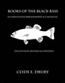 Books of the Black Bass, 1881-2014: An Annotated Bibliography & Check List