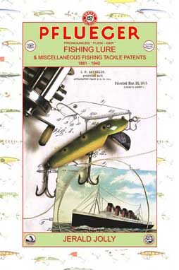 Pflueger Fishing Lure & Misc. Fishing Tackle Patents