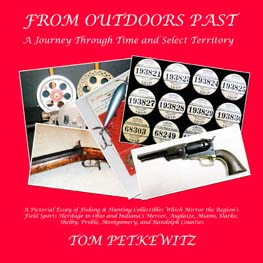 From Outdoors Past: A Journey Through Time & Select Territory