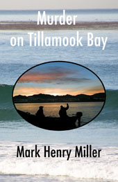 Murder on Tillamook Bay