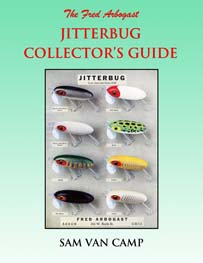 The Arbogast Jitterbug Collector's Guide